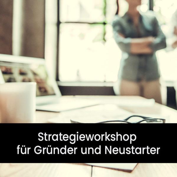 Strategieworkshop für Gründer, Neustarter und Richtungssuchende